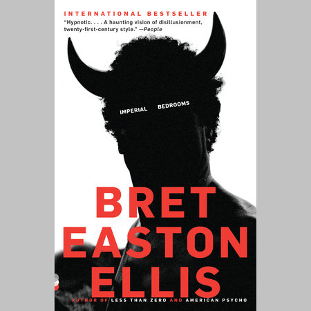 Imperial Bedrooms by Bret Easton Ellis