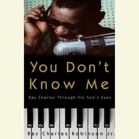 You Don't Know Me by Mary Jane Ross and Ray Charles Robinson, JR.