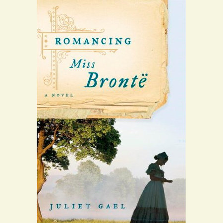Romancing Miss Bronte by