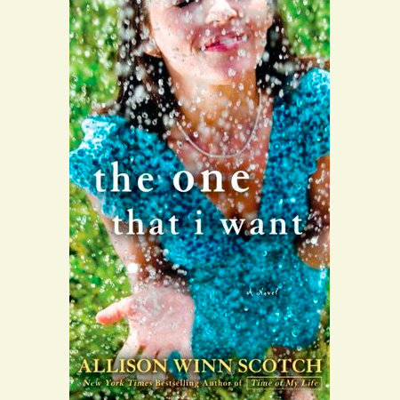 The One That I Want by