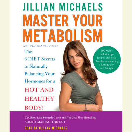 Master Your Metabolism by Mariska van Aalst and Jillian Michaels