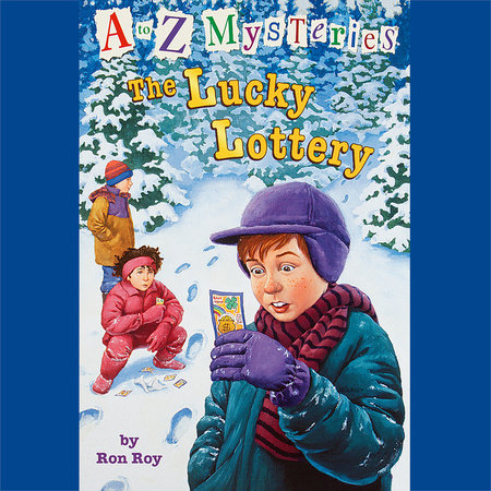 A to Z Mysteries: The Lucky Lottery by Ron Roy