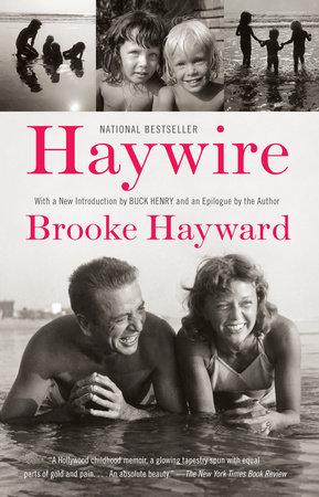 HAYWIRE by Brooke Hayward