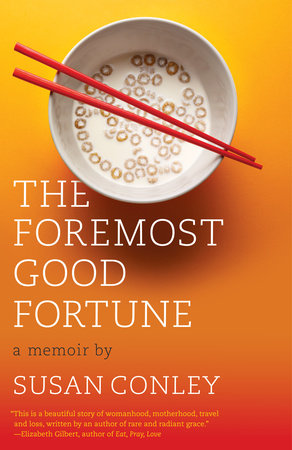 The Foremost Good Fortune by