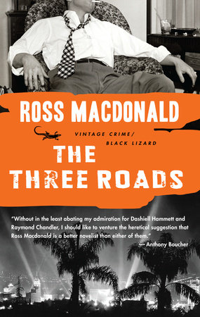 The Three Roads by Ross Macdonald