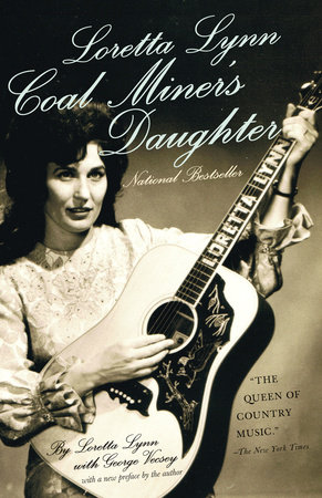 Loretta Lynn: Coal Miner's Daughter by George Vecsey and Loretta Lynn
