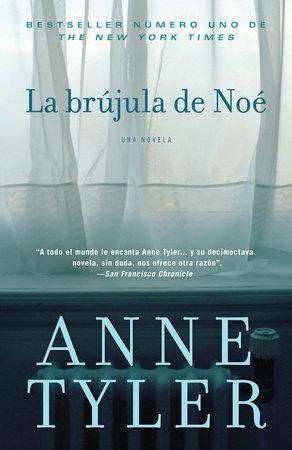 La brújula de Noé by Anne Tyler