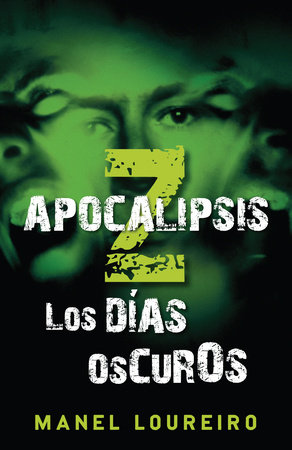 Apocalipsis Z by Manel Loureiro