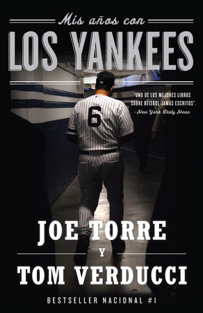 Mis años con los Yankees by Tom Verducci and Joe Torre