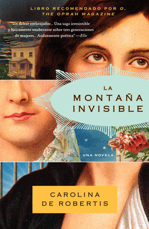 La montana invisible by Carolina De Robertis