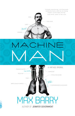 Machine Man by Max Barry