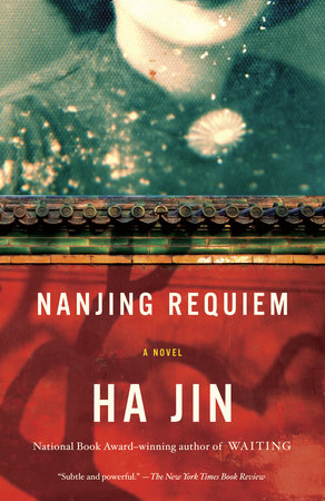 Nanjing Requiem by Ha Jin