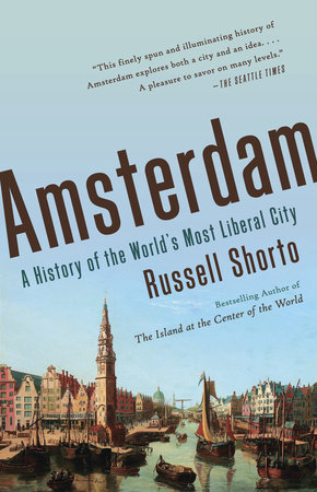 Amsterdam by Russell Shorto
