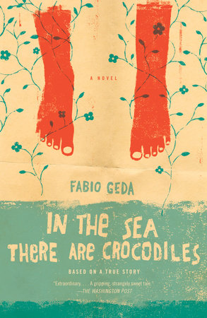 In the Sea There are Crocodiles by