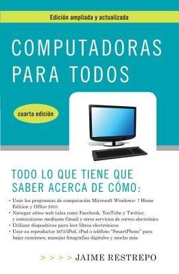 Computadoras para todos, cuarta edicion by