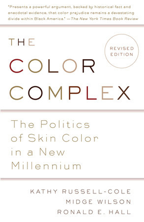 The Color Complex (Revised) by Midge Wilson, Ph.D., Kathy Russell and Ronald Hall