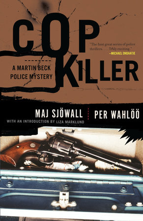 Cop Killer by Per Wahloo and Maj Sjowall