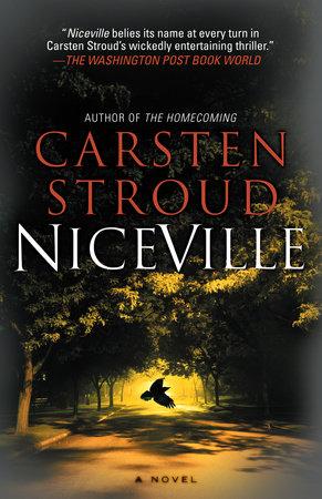 Niceville by Carsten Stroud