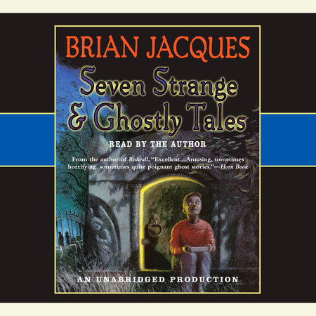 Seven Strange & Ghostly Tales by Brian Jacques