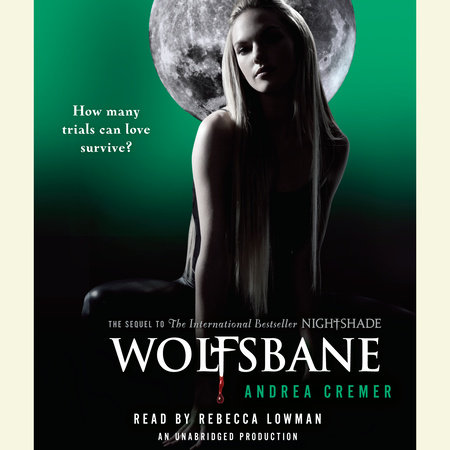 Wolfsbane: A Nightshade Novel by Andrea Cremer
