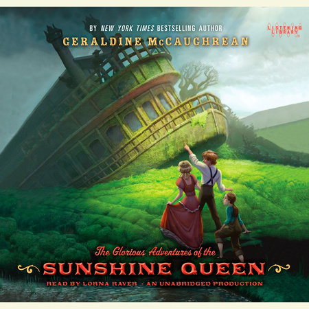 The Glorious Adventures of the Sunshine Queen by