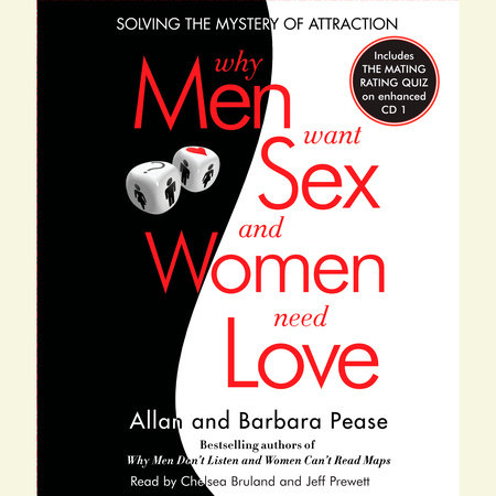 Why Men Want Sex and Women Need Love by Barbara Pease and Allan Pease