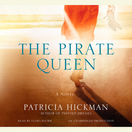 The Pirate Queen by Patricia Hickman
