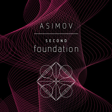 The Second Foundation by Isaac Asimov