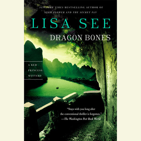 Dragon Bones by Lisa See