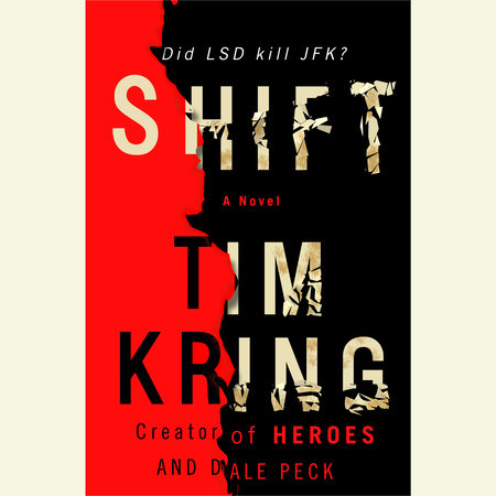 Shift by Dale Peck and Tim Kring