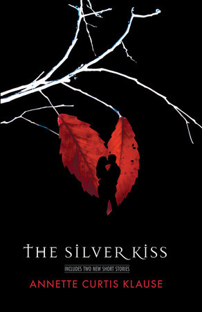 The Silver Kiss by