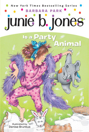 Junie B. Jones Is a Party Animal (Junie B. Jones) by