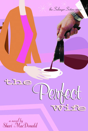 The Perfect Wife by