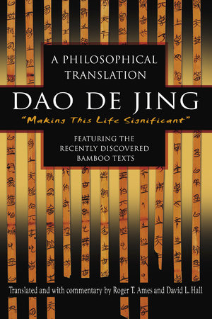 Dao De Jing by David Hall and Roger Ames