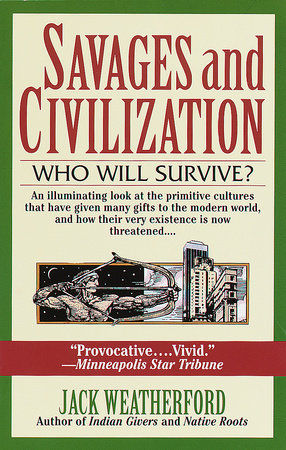 Savages and Civilization by