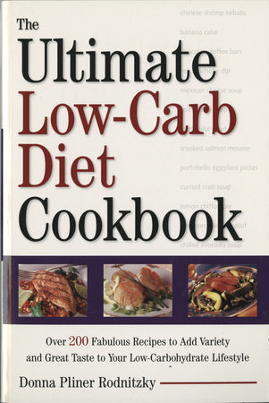 The Ultimate Low-Carb Diet Cookbook by Donna Pliner Rodnitzky