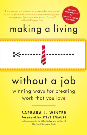 Making a Living Without a Job, revised edition by