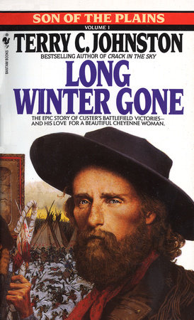 Long Winter Gone by Terry C. Johnston