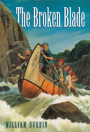 The Broken Blade by William Durbin