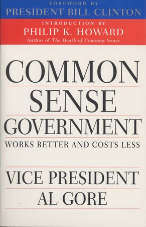 Common Sense Government by Al Gore