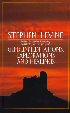 Guided Meditations, Explorations and Healings by