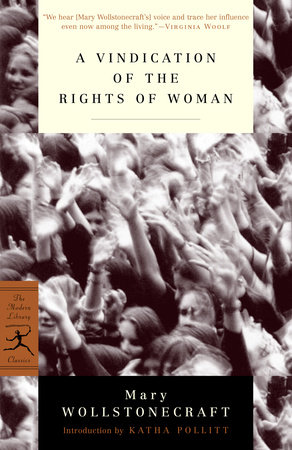 A Vindication of the Rights of Woman by
