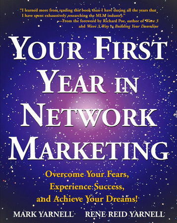 Your First Year in Network Marketing by Rene Reid Yarnell and Mark Yarnell