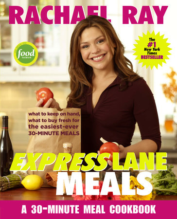 Rachael Ray Express Lane Meals by Rachael Ray