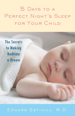 5 Days to a Perfect Night's Sleep for Your Child by
