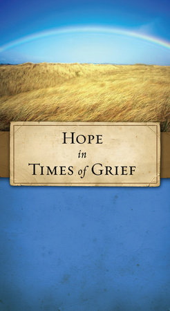 Hope in Times of Grief by
