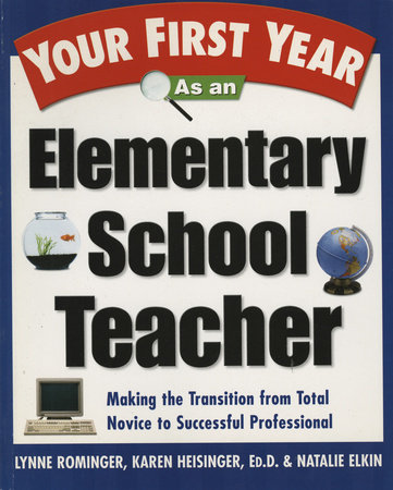 Your First Year As an Elementary School Teacher by