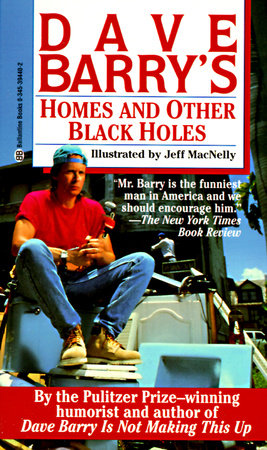 Homes and Other Black Holes by