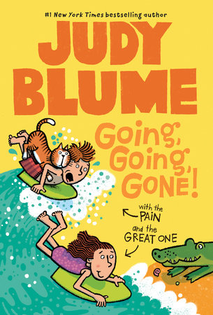 Going, Going, Gone! with the Pain and the Great One by Judy Blume