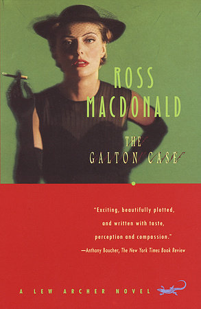 The Galton Case by Ross Macdonald